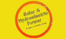 Solar & Hydroelectric Power