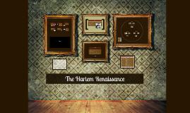 Copy of The Harlem Renaissance