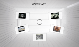 Kinetic Art Introduction