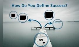 ELPA 841: How Do You Define Success?