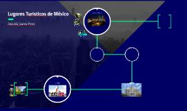 Lugares Turisticos de México