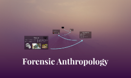 Copy of Forensic Anthropology