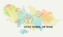 Little words, big ideas