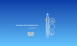 The Battle of the Philippines