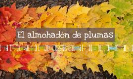 Copy of El Almohadon de plumas
