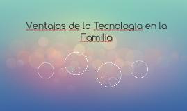 Desventajas de la Tecnologia en la Familia