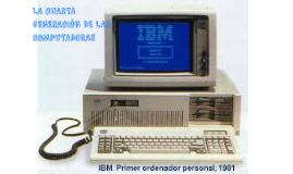 LA CUARTA GENERACIÓN DE LAS COMPUTADORAS