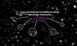 Characterizing Sky Variability for Multi-Messenger Astronomy