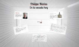 Copy of Copy of Philippe Meirieu
