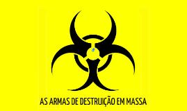 As armas de destruição em massa