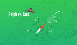 Ralph vs. Jack - Who was the most effective leader?