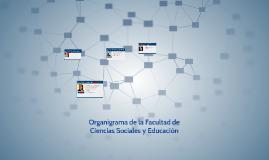 Organigrama de la Facultad de Ciencias Sociales y Educación
