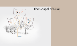 Gospel of Luke - Question 4 and Facts