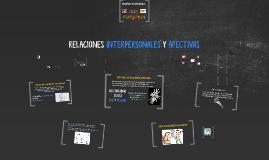 Copy of RELACIONES INTERPERSONALES Y AFECTIVA- DIAPO