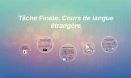 Tâche Finale: Cours de langue étrangère