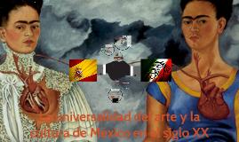 La universalidad del arte y la cultura de México en el siglo