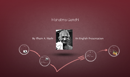 Mahatma Gandhi - An English Presentatiom