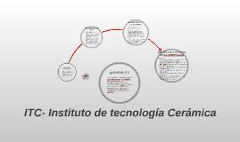 ITC- Instituto de tecnología Cerámica
