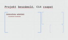 Projekt beszámoló, C14 csapat
