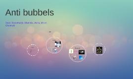 Antibubbels