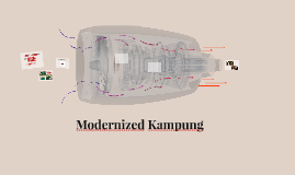 Modernized Kampung