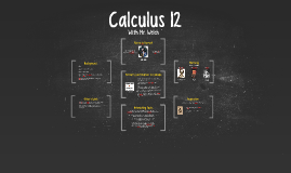 Copy of Copy of Calculus 12