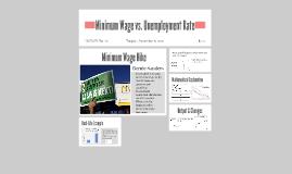 Minimum Wage vs. Unemployment Rate
