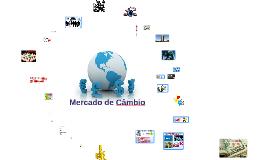 Copy of Copy of Mercado de Câmbio