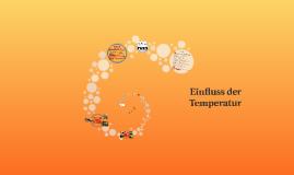 Einfluss der Temperatur