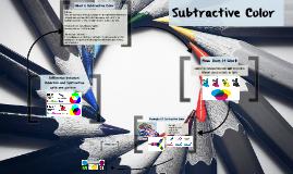 Subtractive Colour