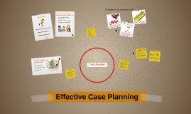 Effective Case Planning
