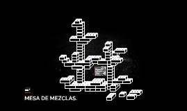 MESA DE MEZCLAS.