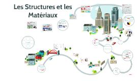 Les Structures et les Materiaux