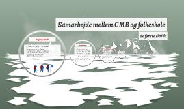 Samarbejde mellem GMB og folkeskole
