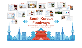 South Korean Foodways
