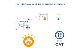 PRESENCIAL CAT Construyendo valor en el servicio al cliente