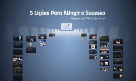5 Lições Para Atingir o Sucesso