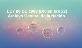 LEY 80 DE 1989 (Diciembre 22)