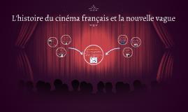 L'histoire et l'impact du cinéma français