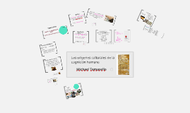 Copy of Los origenes culturales de la Evolución Humana