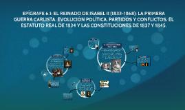 EPÍGRAFE 6.1: EL REINADO DE ISABEL II (1833-1868): LA PRIMER