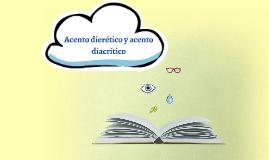 Copy of Copy of Acento dierético y acento diacrítico