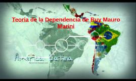 Teoria de la Dependencia de Ruy Mauro Marini
