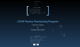 Current State of the CNMI Coral Monitoring Program