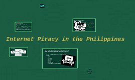 Internet Piracy in the Philippines