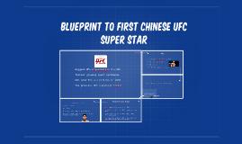 blueprint to first Chinese UFC super star