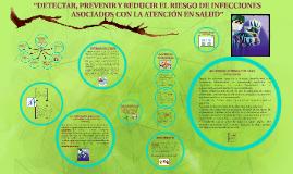 """Copy of """"DETECTAR, PREVENIR Y REDUCIR EL RIESGO DE"""