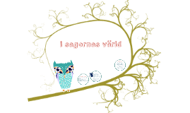 Copy of I sagornas värld