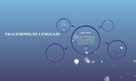 TRASTORNOS DE LENGUAJE