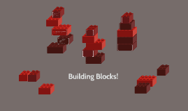 Building Blocks of Success!